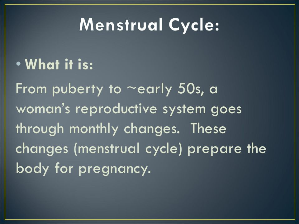 Menstrual Cycle: What it is: