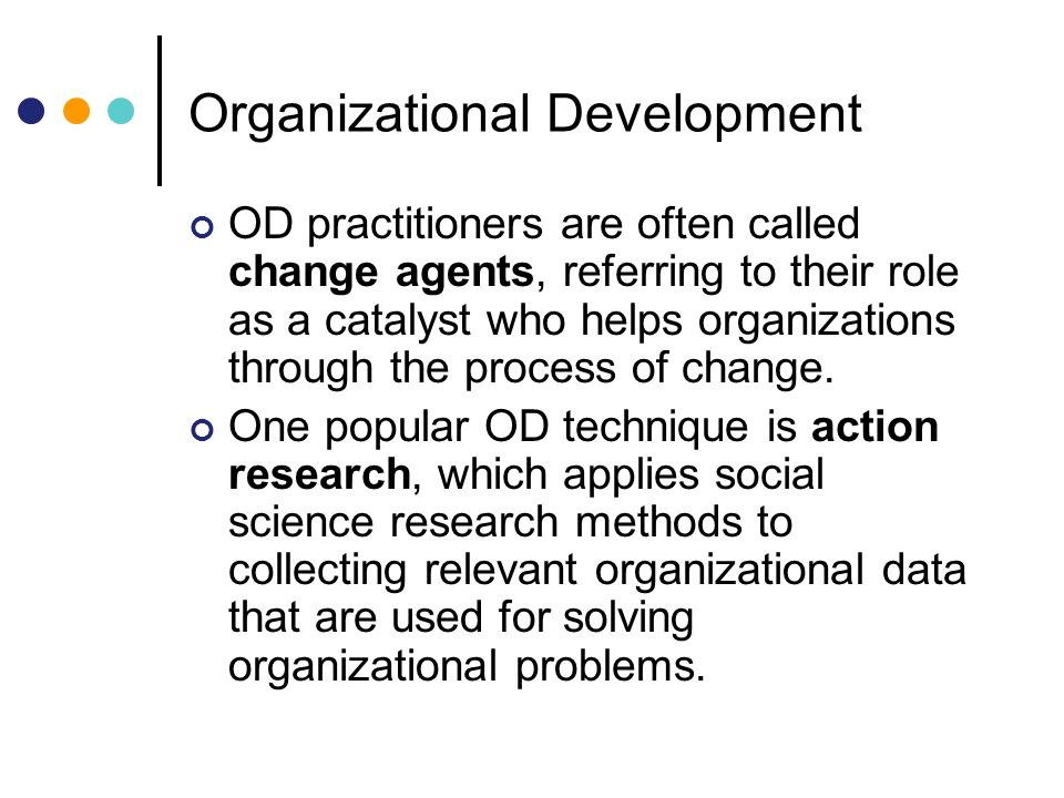 """techniques of organizational development used to The researchers have taken organization development (od) as a focal point for improving the quality of education, since """"the quality of an organization's human resources is key to success, and much of it is a function of training and development""""."""