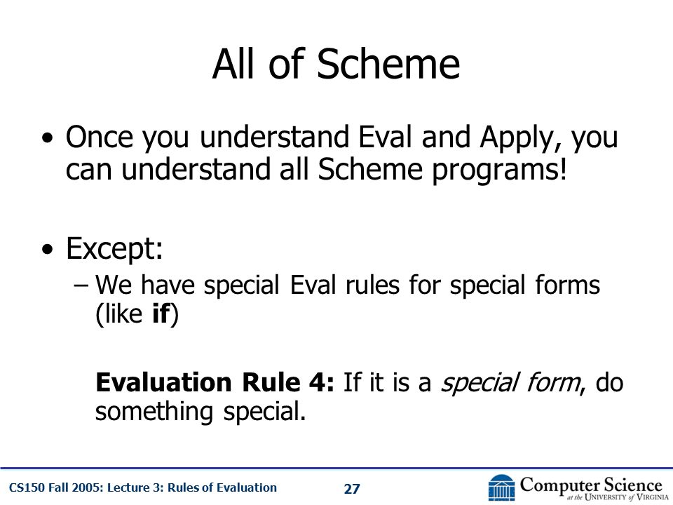 Lecture 3: Rules Of Evaluation Cs150: Computer Science - Ppt Download
