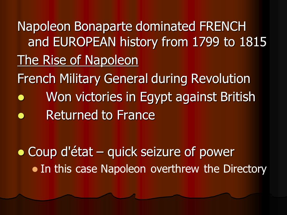 Napoleon bonapartes 1799 conspiracy against the government and seizing of power