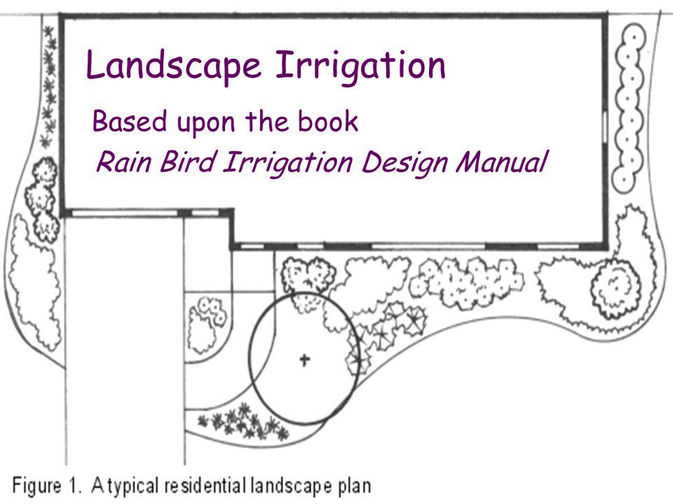 Based Upon The Book Rain Bird Irrigation Design Manual Ppt Video