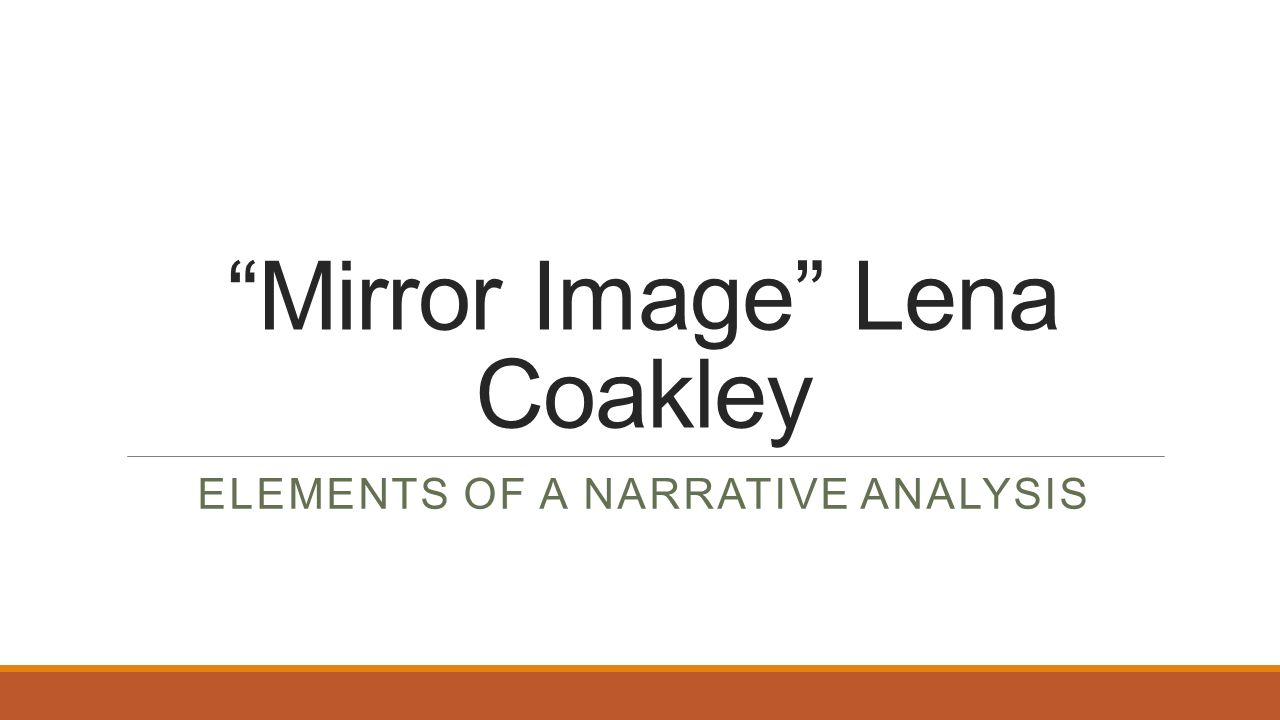 "mirror image lena coakley Character sketch example: mirror image the story ""mirror image"" by lena coakley is about the character alice trying to find her true self in the midst of an."