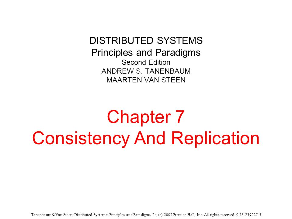 DISTRIBUTED SYSTEMS Principles and Paradigms Second Edition ANDREW S