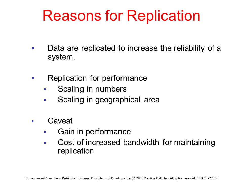 Reasons for Replication