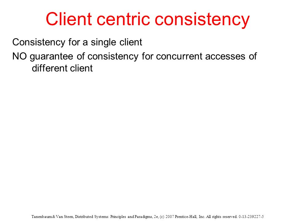 Client centric consistency