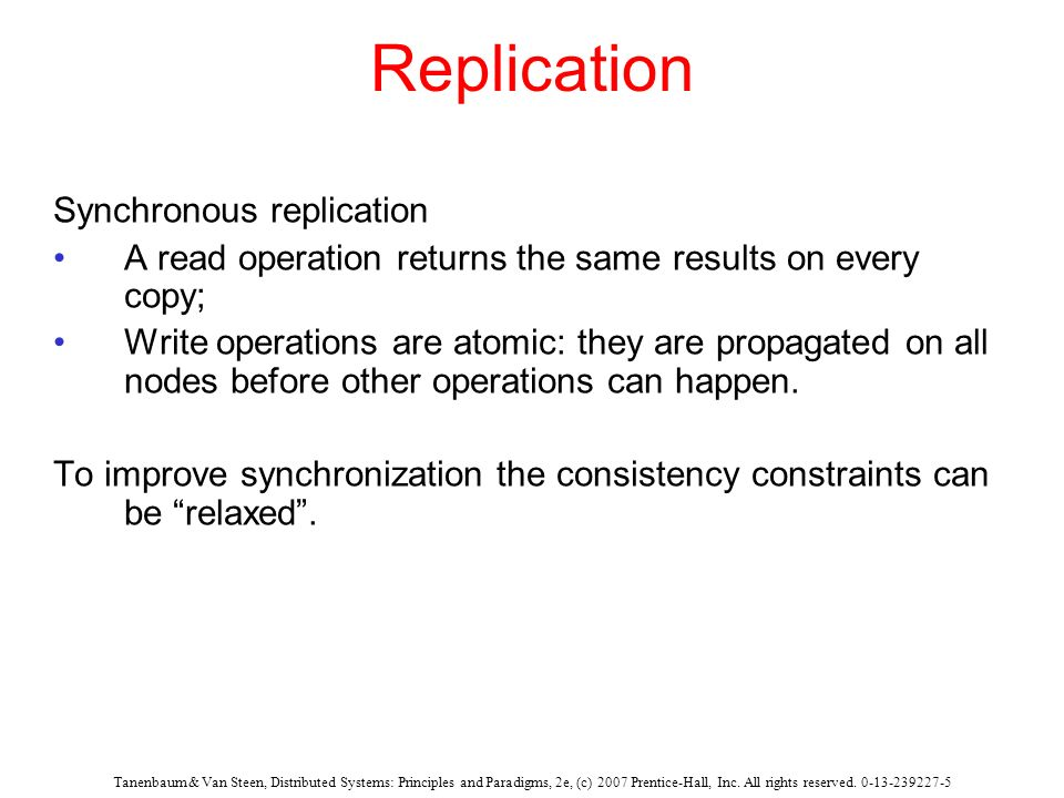 Replication Synchronous replication