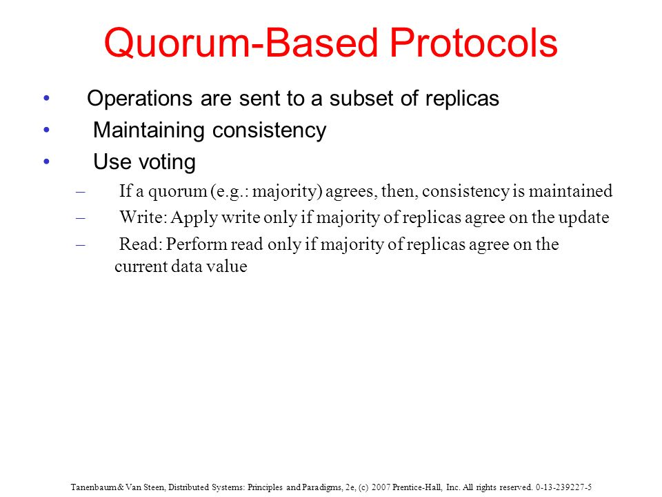 Quorum-Based Protocols