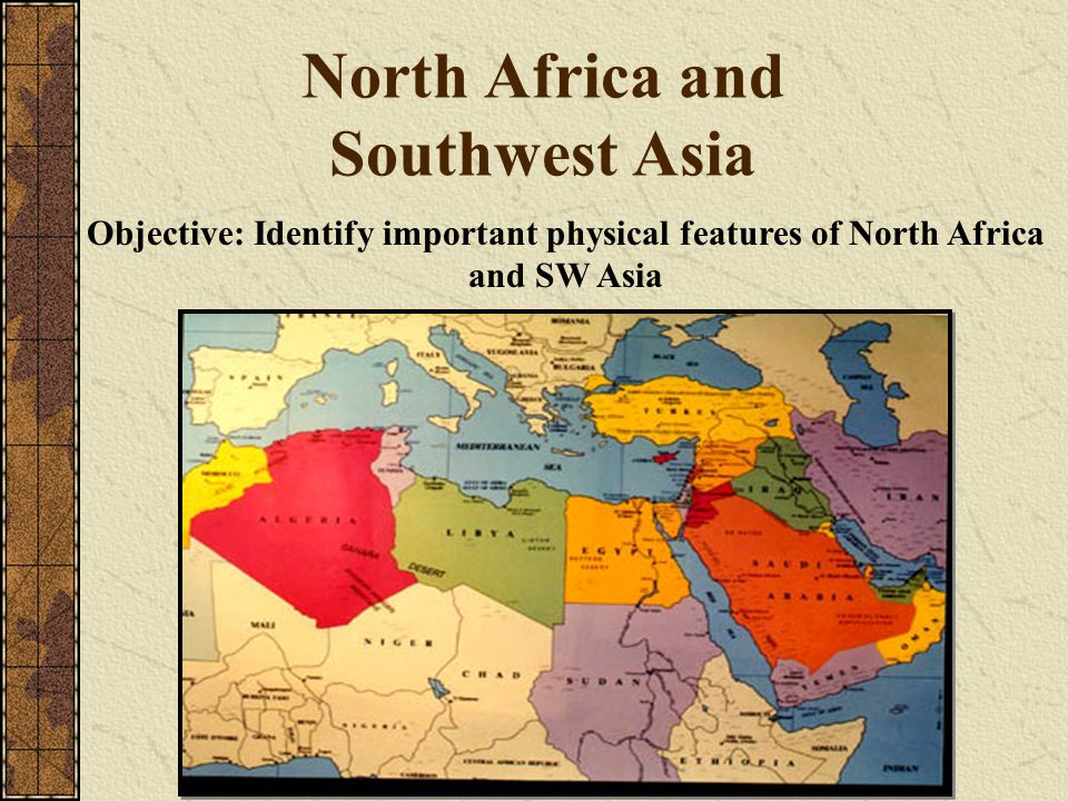 Chs Southwest Asia and North Africa ppt video online download