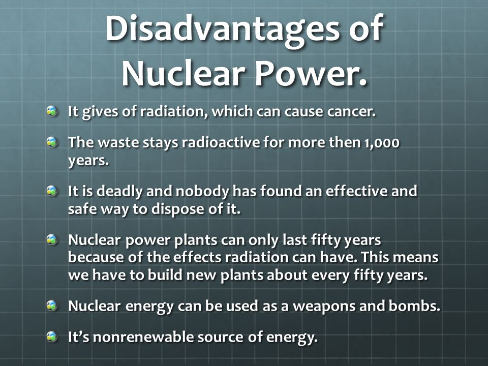 The Disadvantages of Nuclear Energy