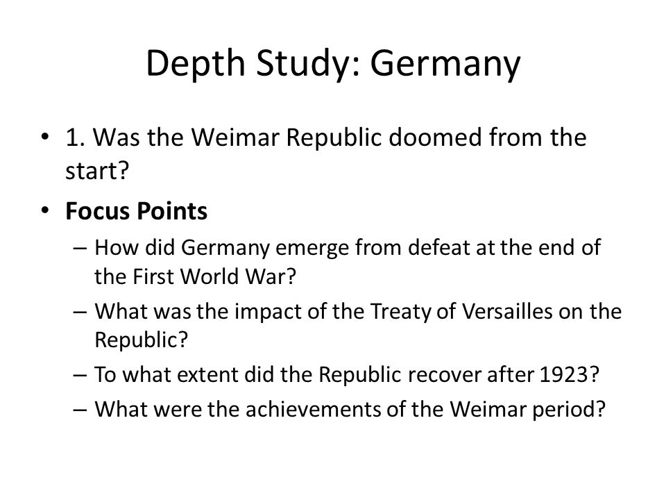 the weimar republic was doomed from the I think that the weimar republic was doomed from the beginning based on one sole concept for most germans, the republic stood for accepting the treaty of versailles when led to a chain of unfavourable events including the depression, followed by hyperinflation.
