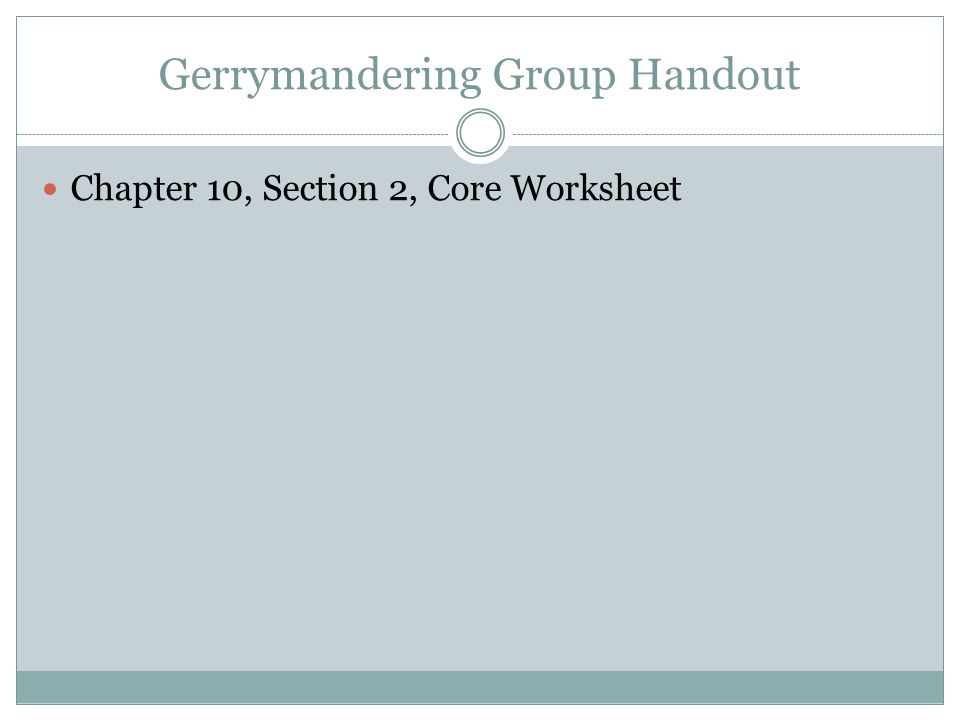 The House of Representatives ppt video online download – Gerrymandering Worksheet