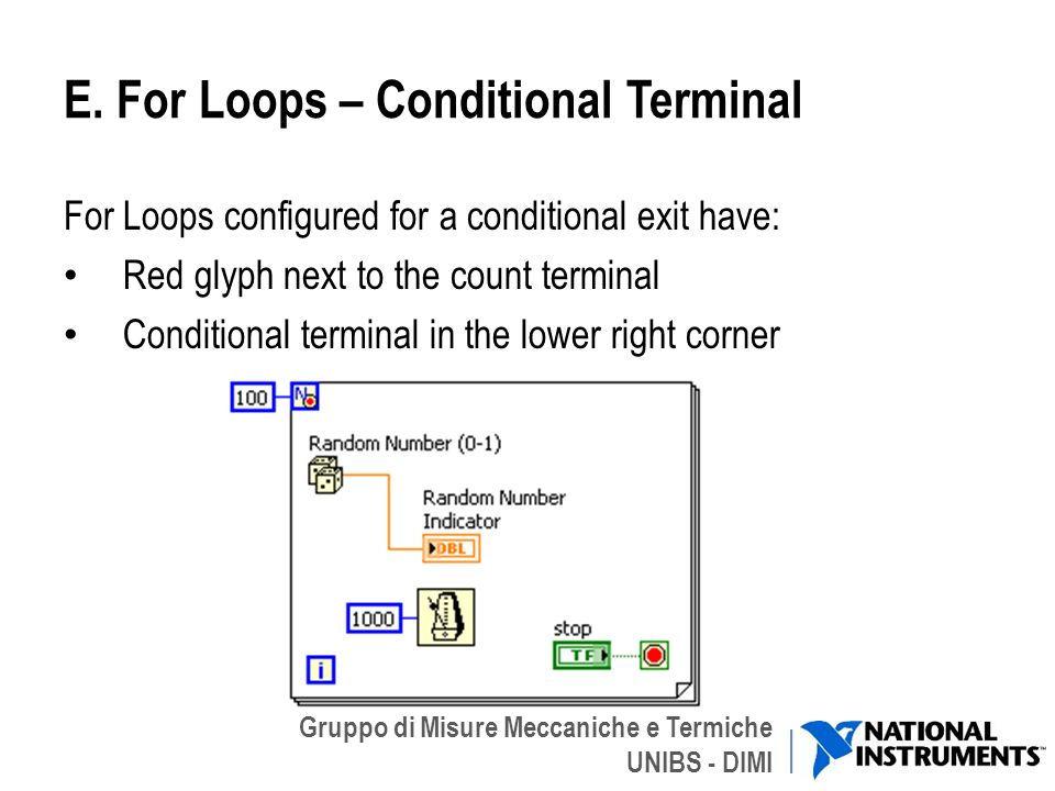 E. For Loops – Conditional Terminal