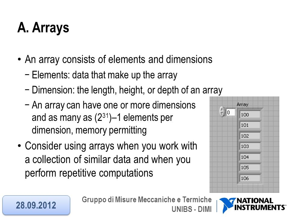 A. Arrays An array consists of elements and dimensions
