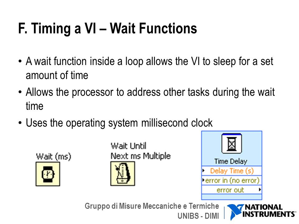 F. Timing a VI – Wait Functions