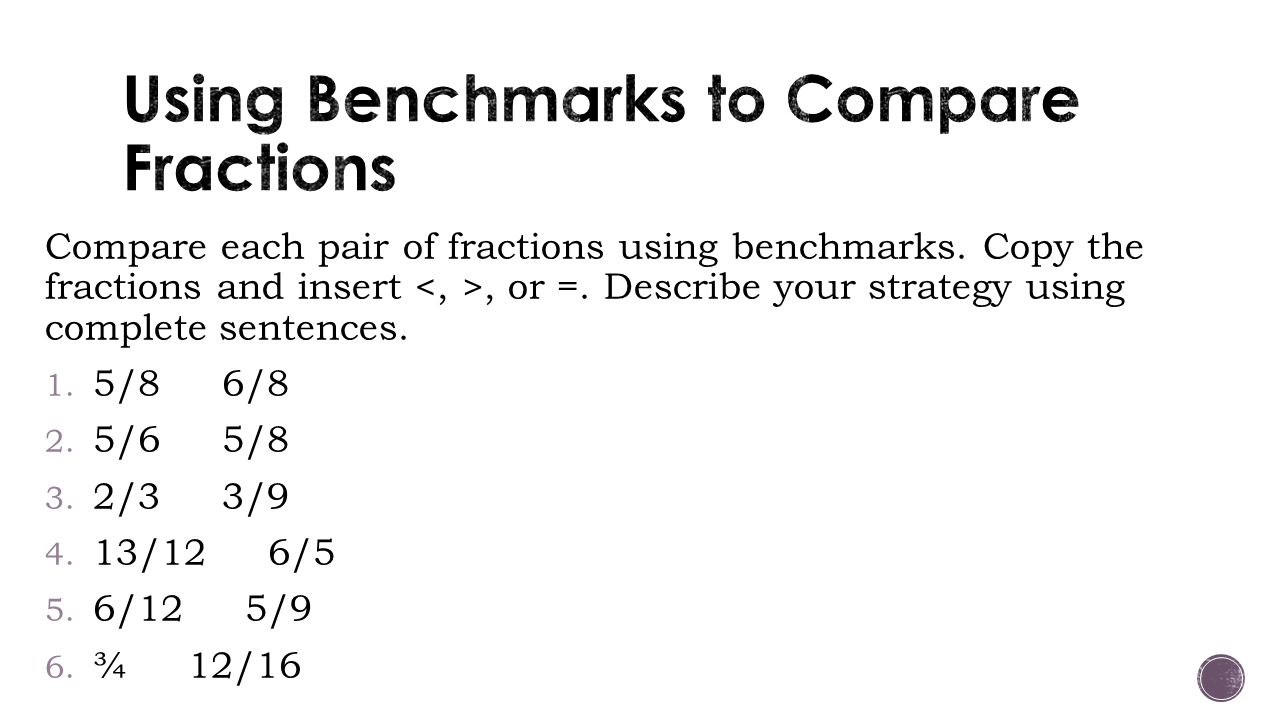 Compare fractions using benchmarks comparing release gallery – bleemoo