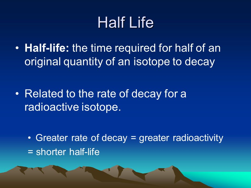 half life of radioactive isotope The half life is the period of time it takes radioactive decay totransmute one half of the isotope present at the start ofthe period to a different.