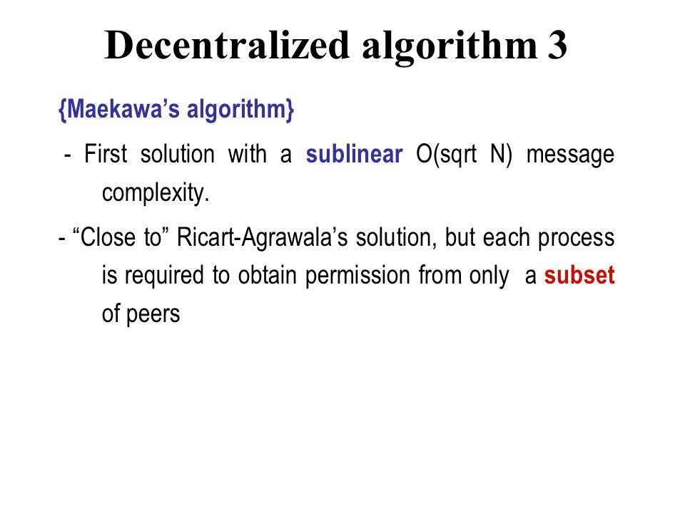 Decentralized algorithm 3