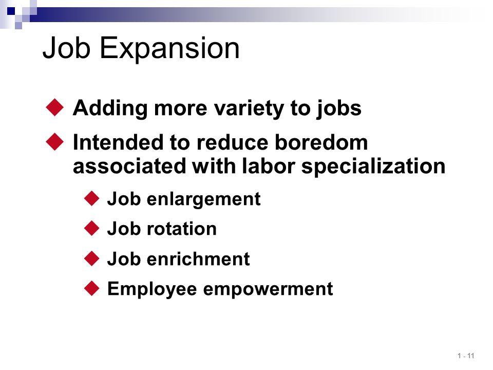 Job Expansion Adding more variety to jobs