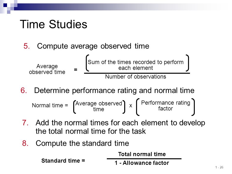 Time Studies Compute average observed time