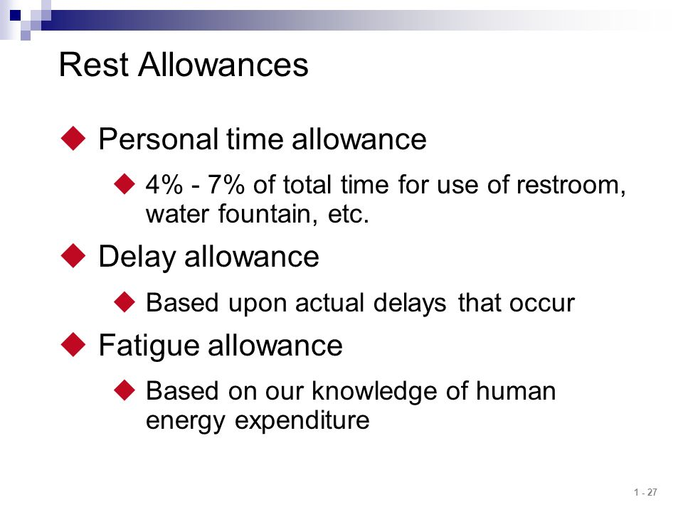 Rest Allowances Personal time allowance Delay allowance