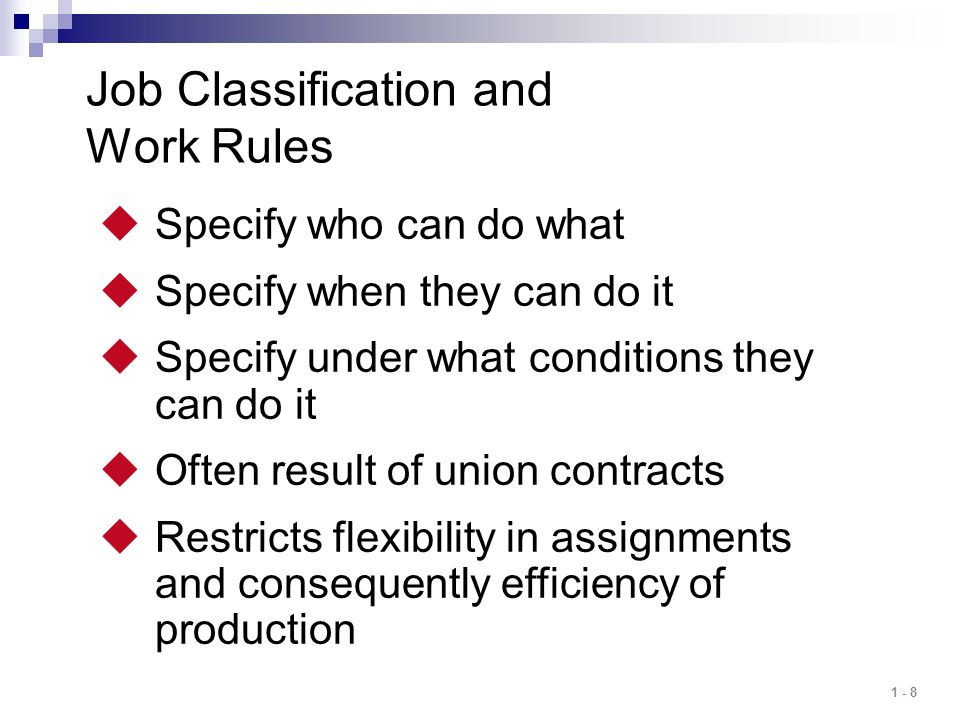 Job Classification and Work Rules