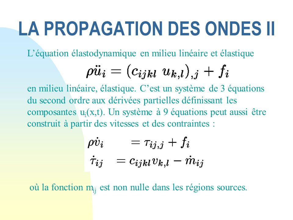 LA PROPAGATION DES ONDES II