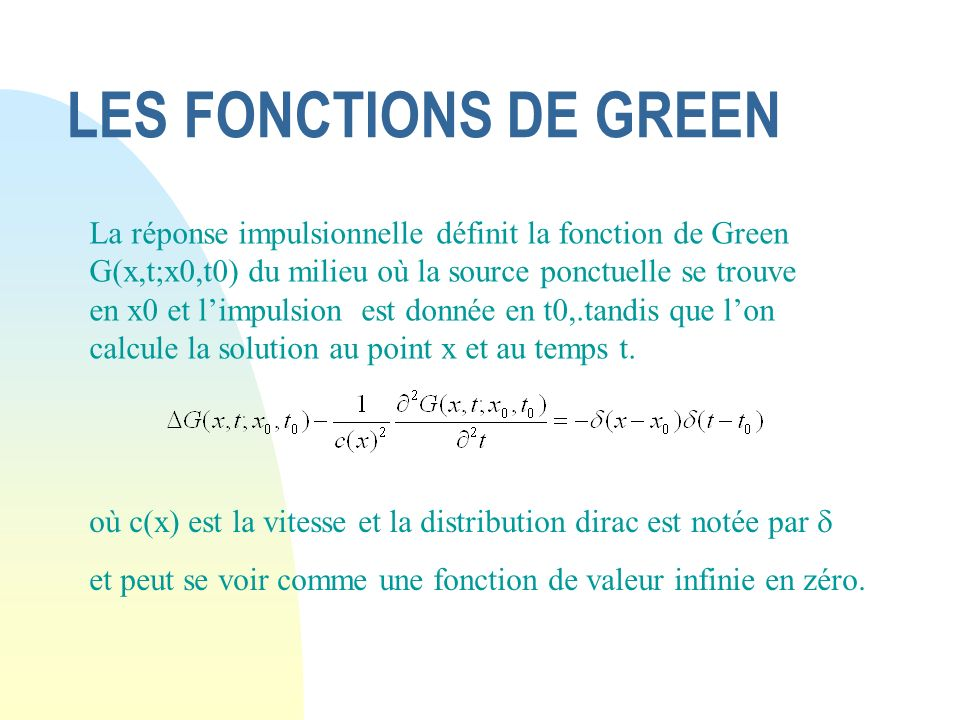 LES FONCTIONS DE GREEN