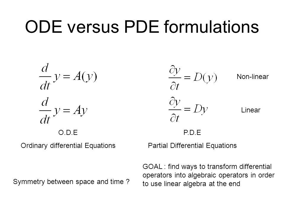 ODE versus PDE formulations