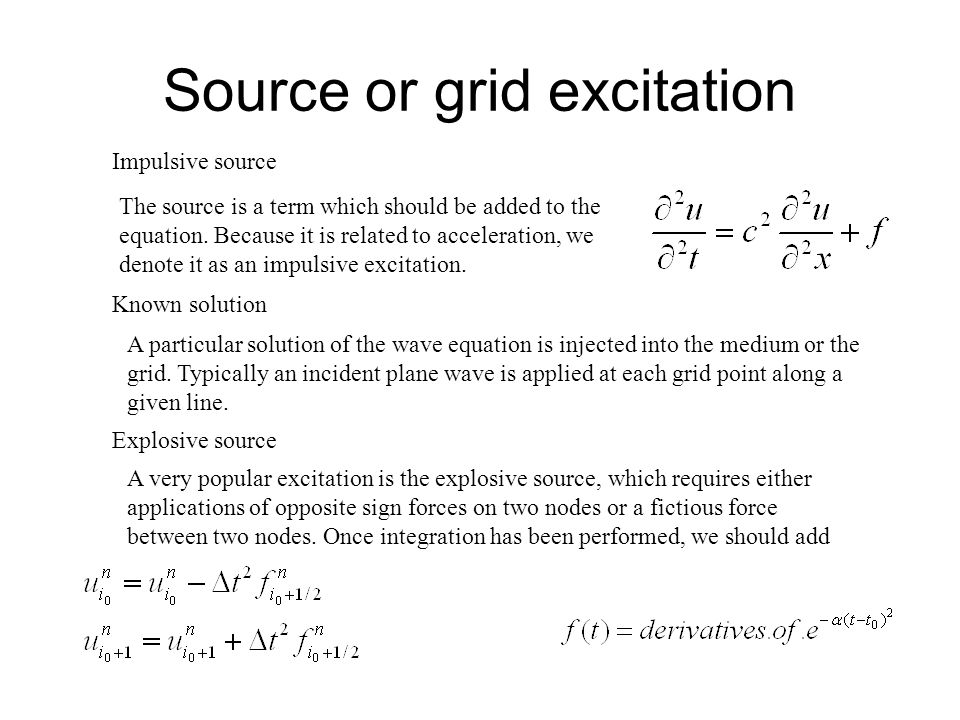 Source or grid excitation