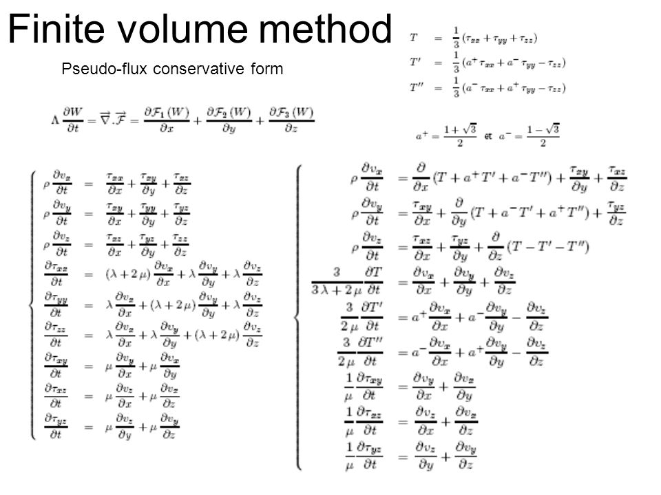 Finite volume method Pseudo-flux conservative form
