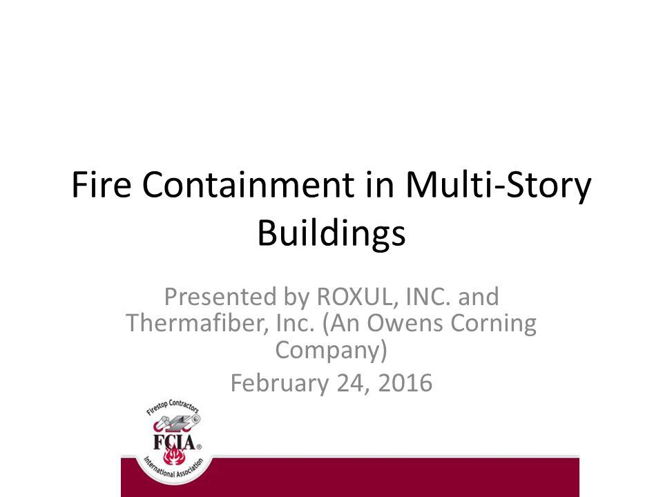 Fire Containment In Multi Story Buildings Ppt Download