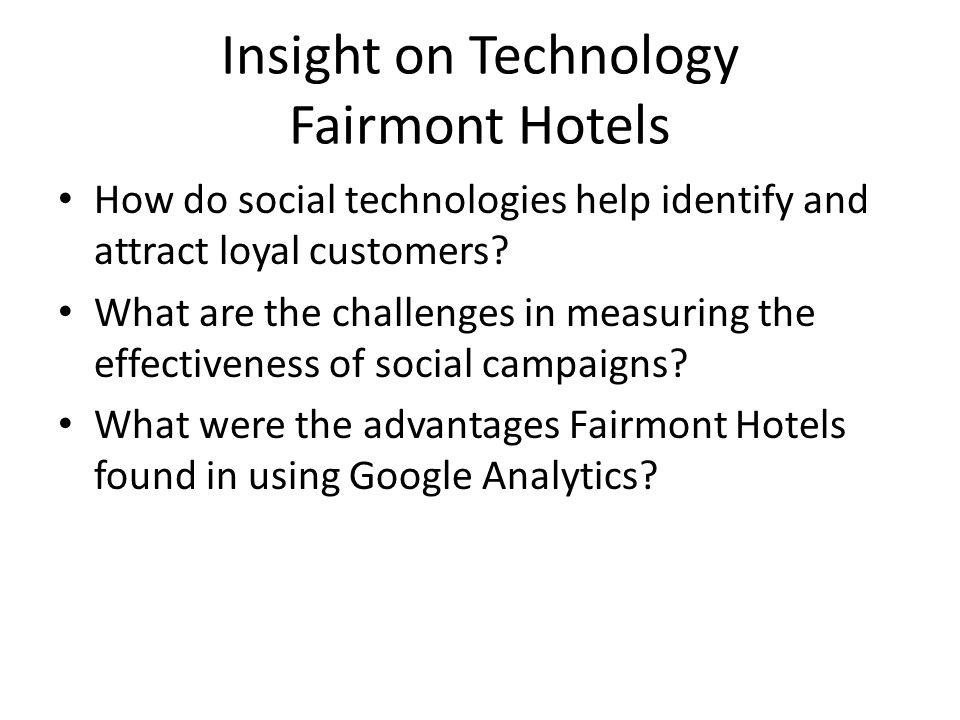 Insight on Technology Fairmont Hotels
