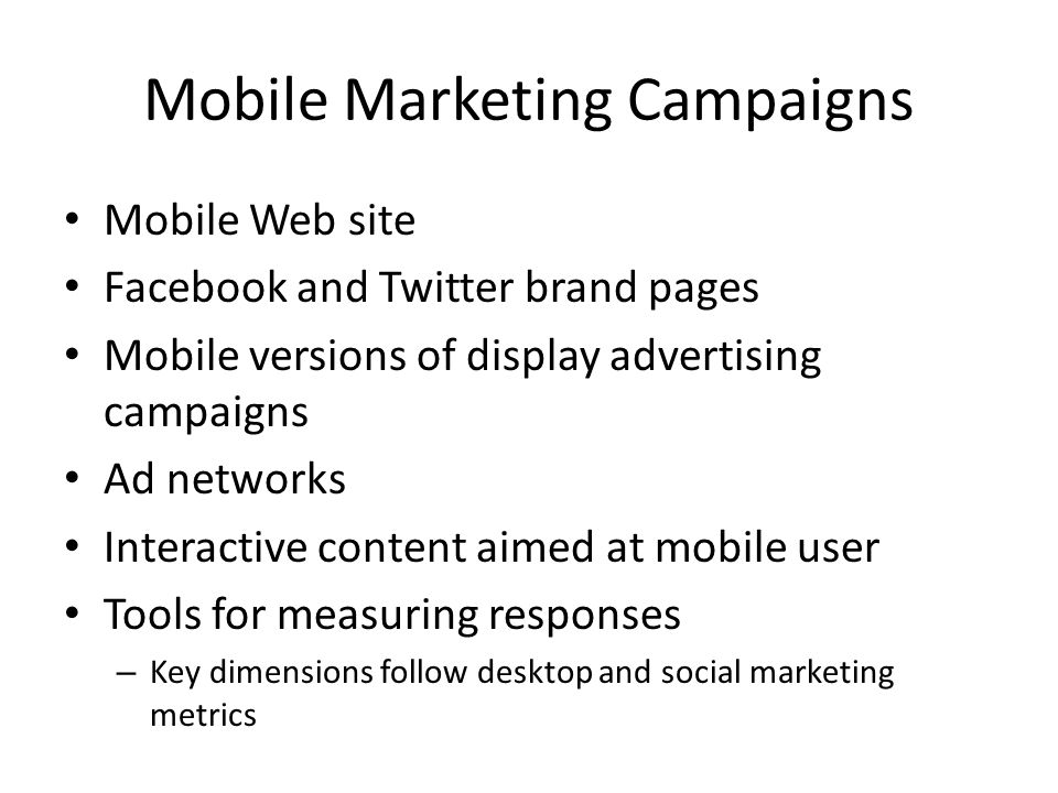Mobile Marketing Campaigns