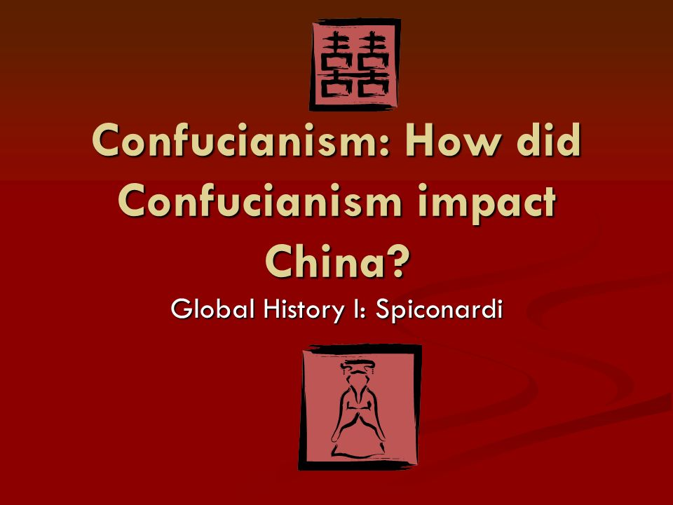 Confucianism and its effects on china