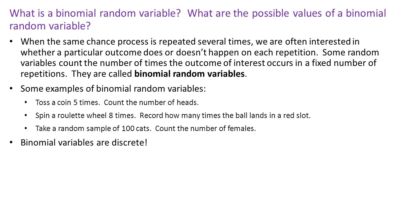 random variable and binomial setting Binomial setting binomial  binomial tests – p2/23 question answering who is the president of france  experiment is a random variable the sampling.