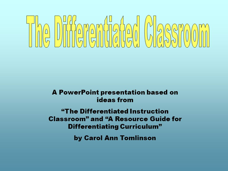 The Differentiated Classroom Ppt Video Online Download