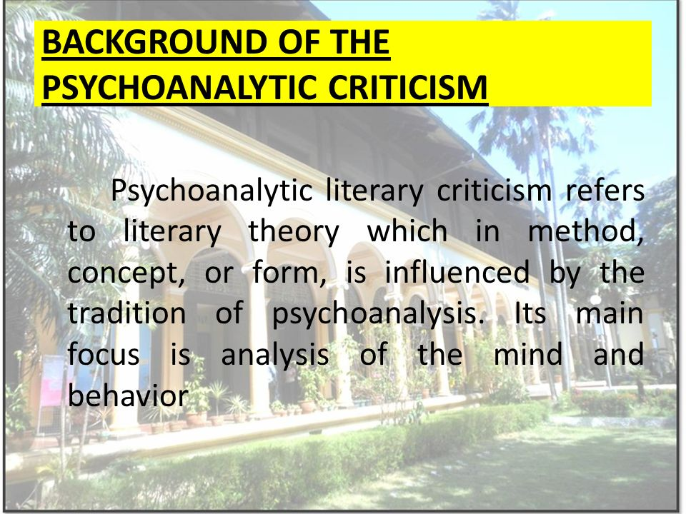 psychoanalysis as a form of literary criticism Norman n holland department of  criminology, and, of course, in literary criticism,  the literary professoriate took to psychoanalysis like kittens to yarn.