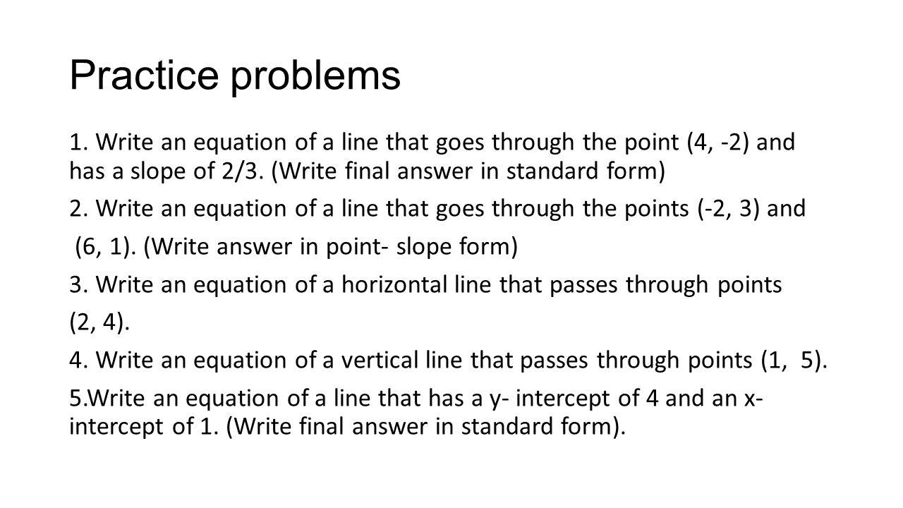 Equations of a line nina gurganus ppt video online download practice problems falaconquin