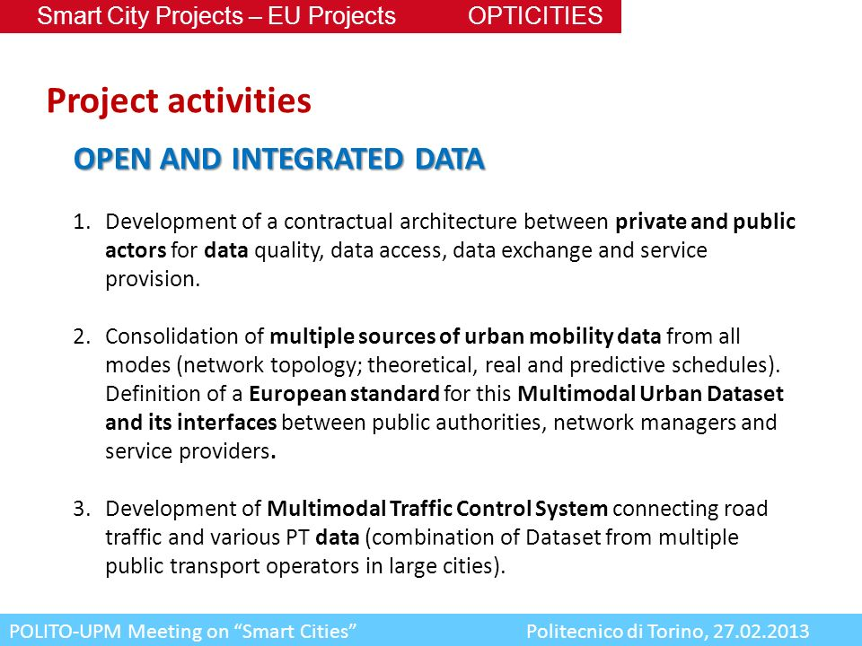 Project activities OPEN AND INTEGRATED DATA