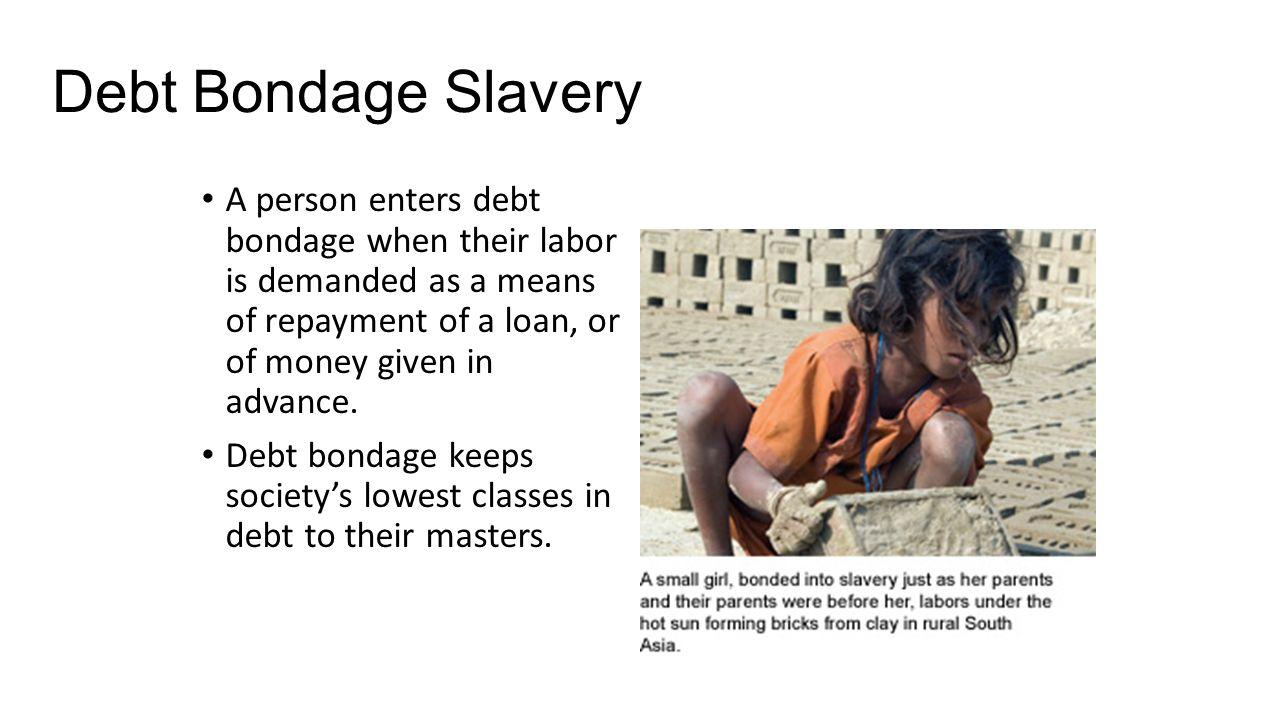 Debt Bondage Slavery 105