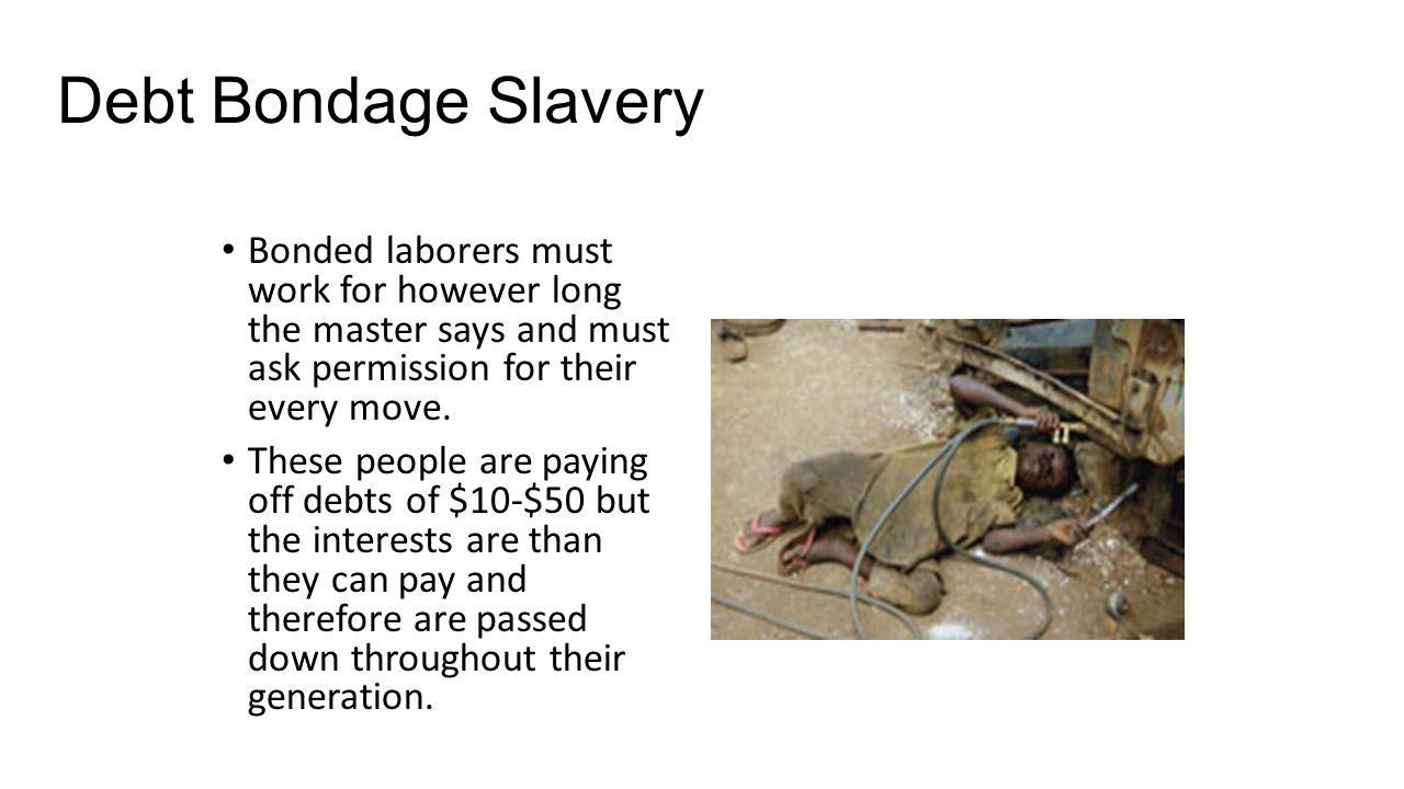 Debt Bondage Slavery 59