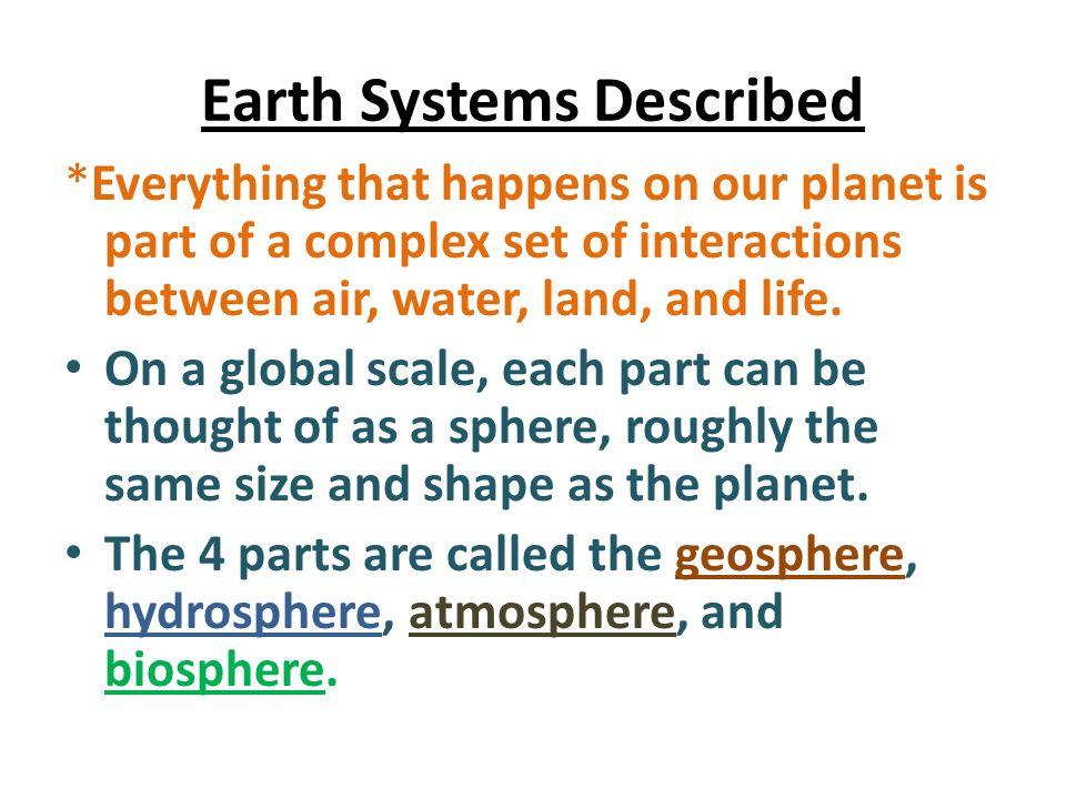 Earth Systems Described
