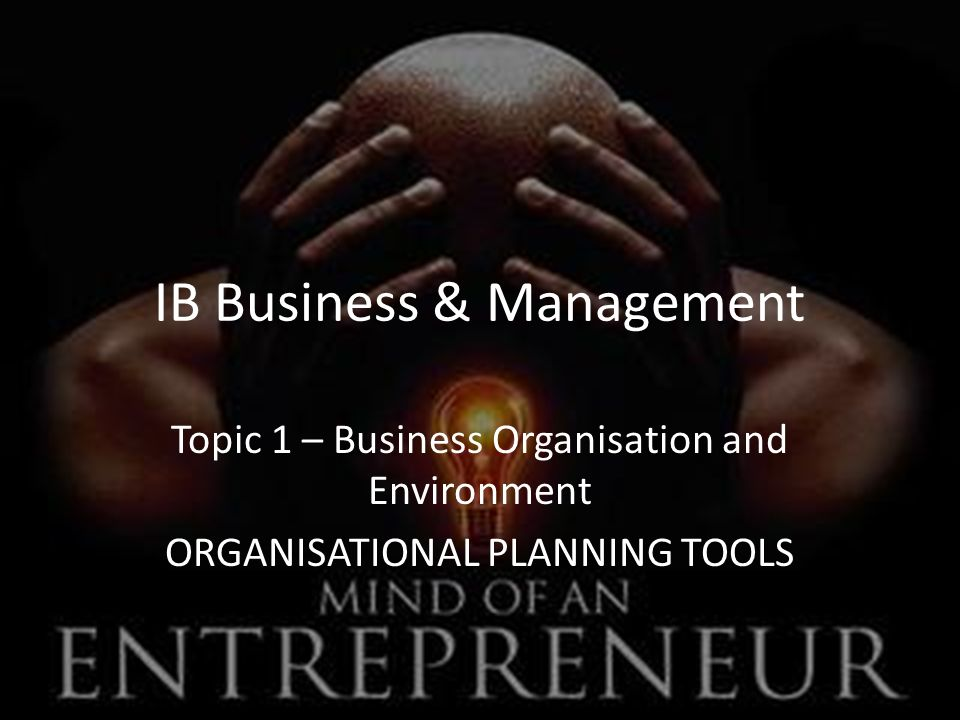 ib 1 6 organisational planning tools Business management for the ib diploma second edition includes 17 organisational planning tools (hl environmental systems and societies for the ib.