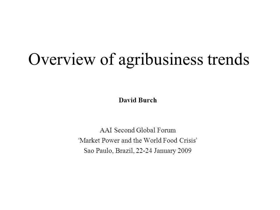 Overview of agribusiness trends