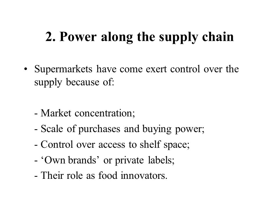 2. Power along the supply chain