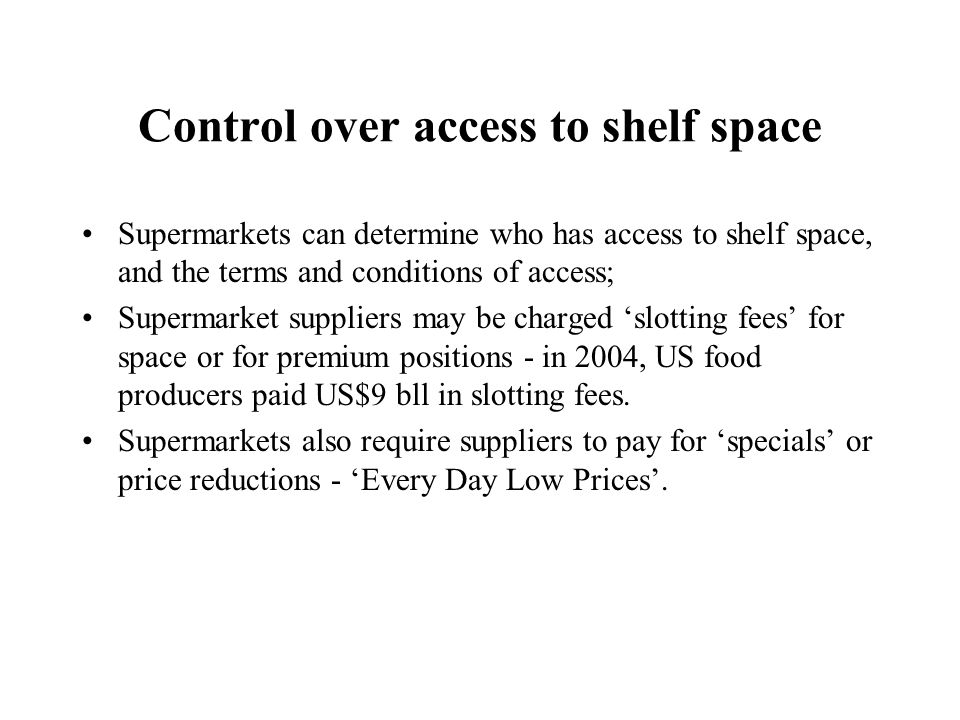 Control over access to shelf space