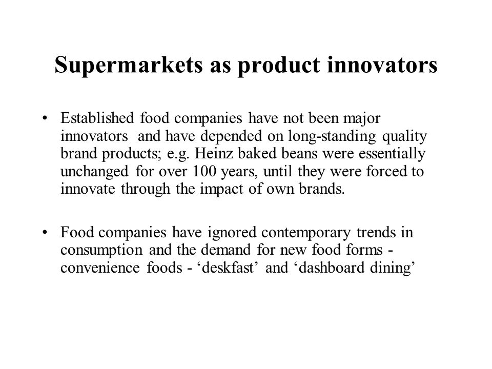 Supermarkets as product innovators