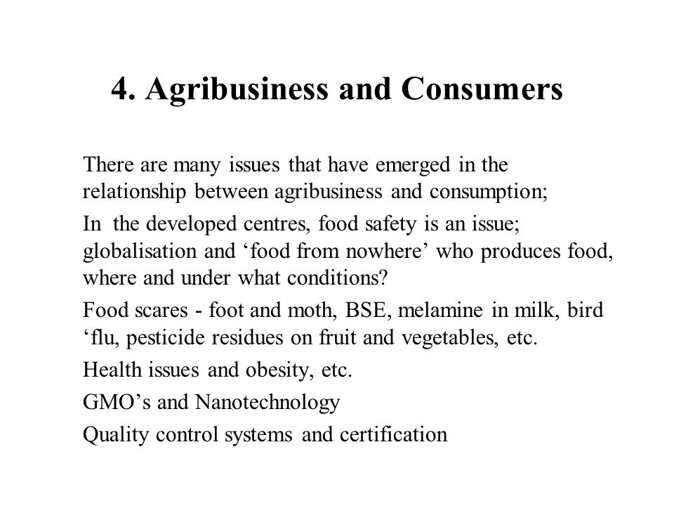 4. Agribusiness and Consumers