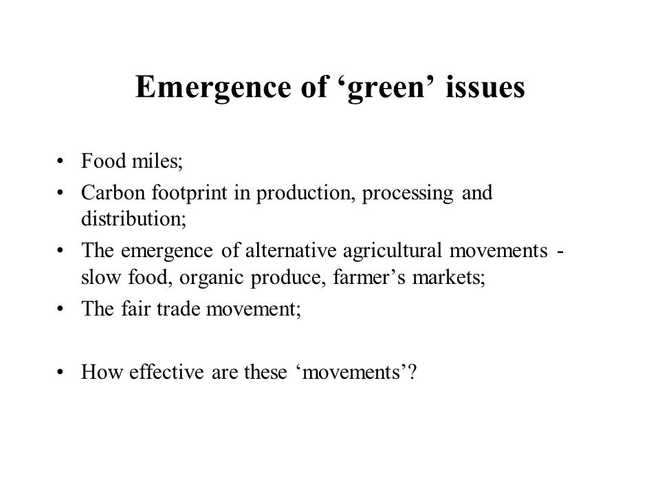 Emergence of 'green' issues