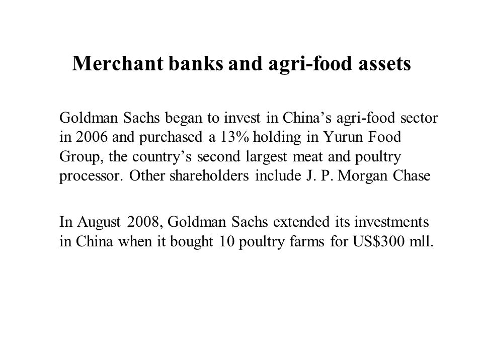 Merchant banks and agri-food assets